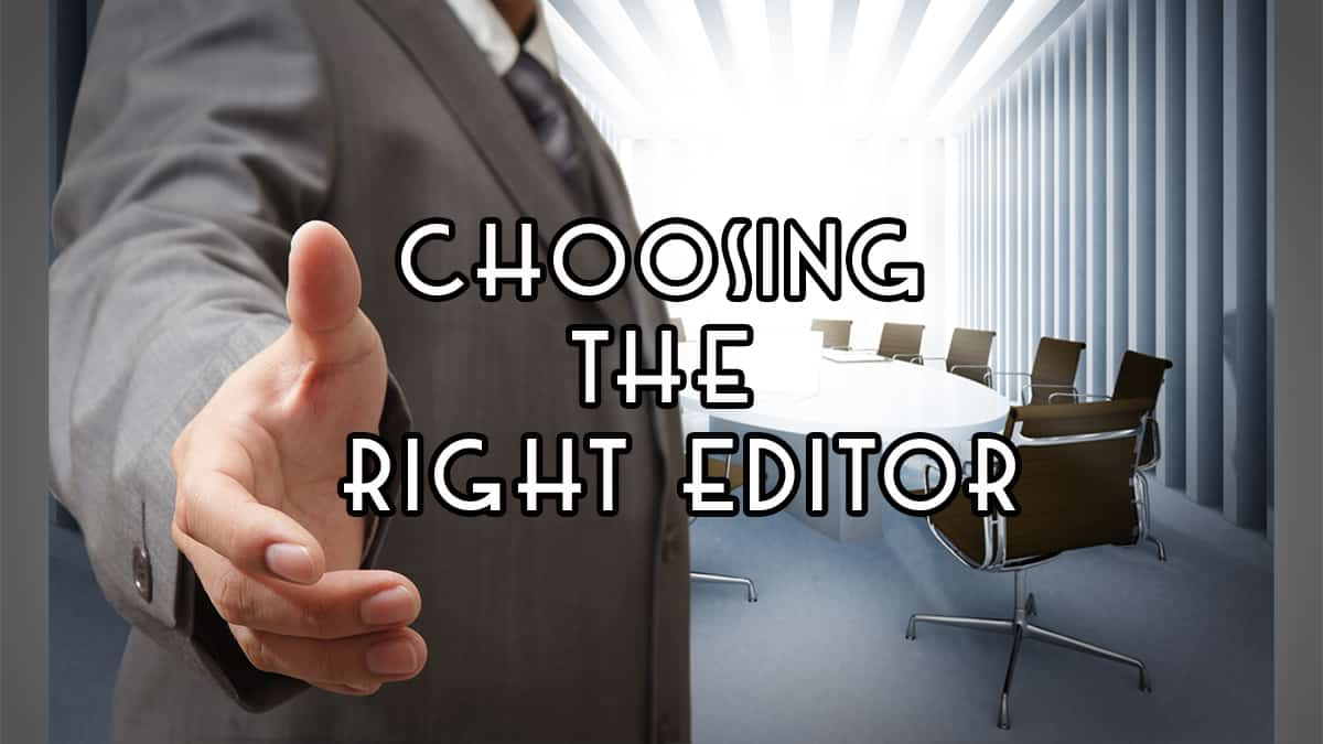 Choosing the Right Book Editor Episode 011