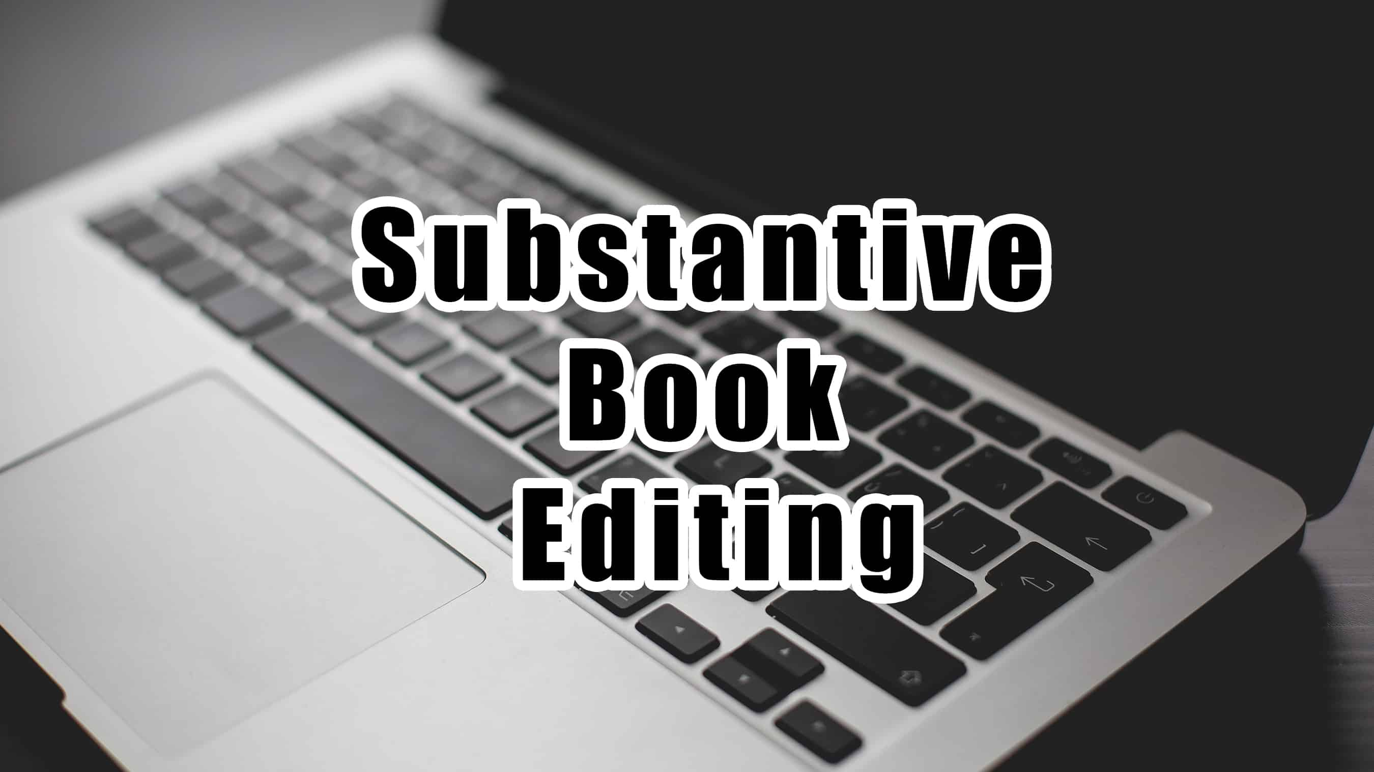 Substantive Book Editing – Episode 012