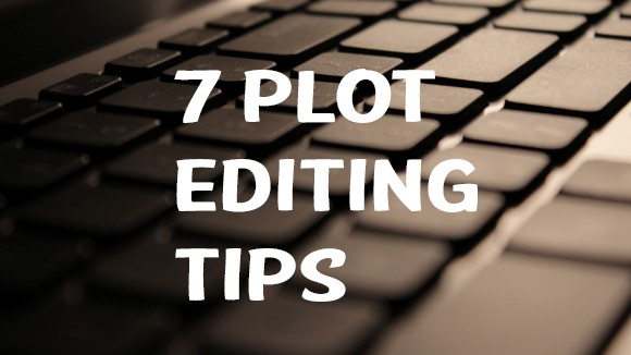 7 Plot Editing Tips – Episode 016