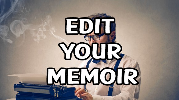 Non Fiction Memoir Editing with Dennis Nappi II – Episode 017
