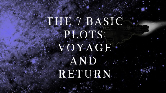 Editing the 7 basic Plots – Voyage and Return