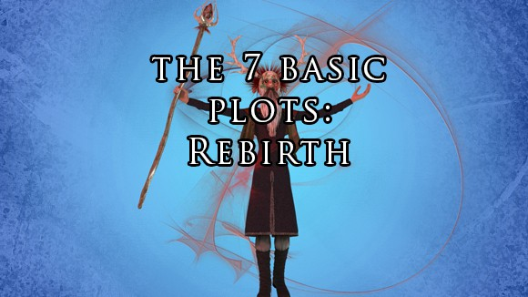 The Rebirth – 7 Basic Plots