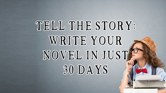 How You Can Write a Novel in 30 days