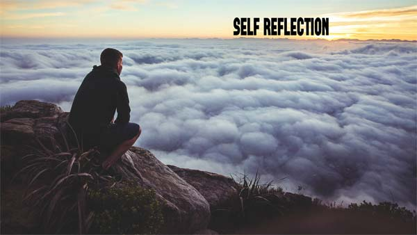 The Importance of Self Reflection