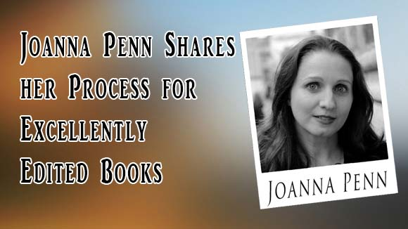Joanna Penn Shares her Editing Process