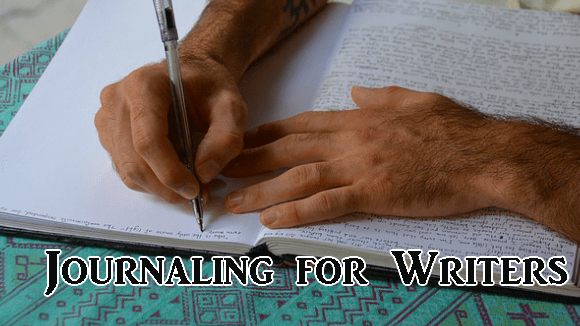 Journaling for Writers