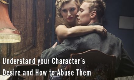 Edit and Understand your Character's Desire and How to Abuse Them