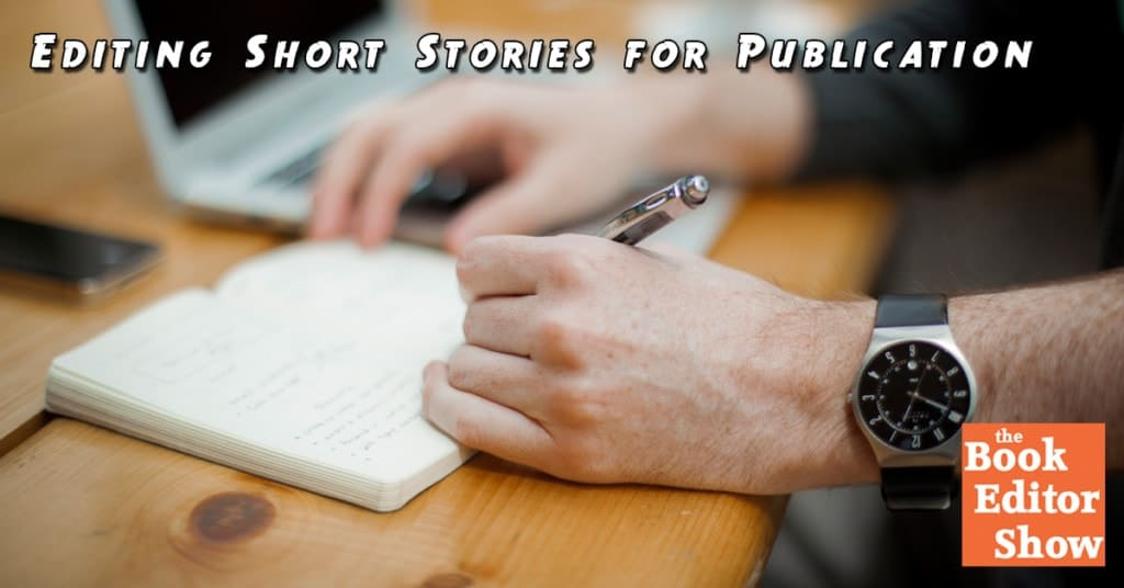 Editing Short Stories for Publication