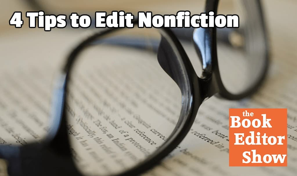 4 Tips to Edit Nonfiction
