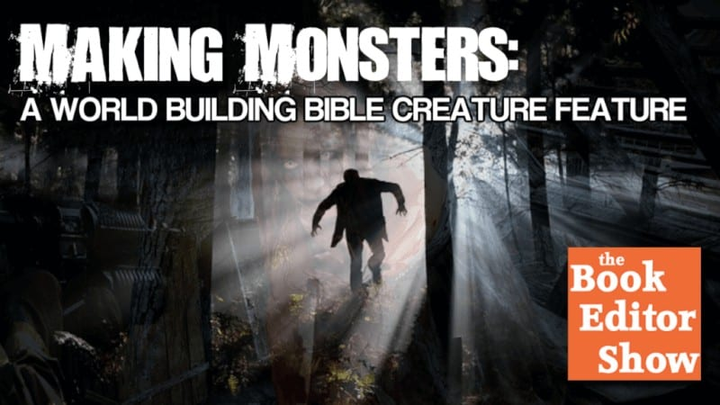 Making Monsters a World Building Bible Creature Feature