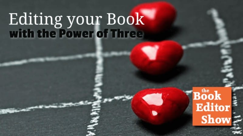 Self-Editing your Book with the Power of Three